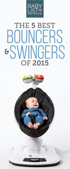 Need a some advice to help you pick the best bouncer for baby? Here are the 5 best bouncers and swings of 2015 - from budget to high design. Based on our own research + input from thousands of parents. Every family is different. Use this guide to help you figure out the best bouncer for your family's needs and priorities.