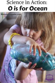The ocean is so amazing, and fun to study. This Science in Action: O is for Ocean uses a video and an ocean in a bottle to teach children about the ocean.