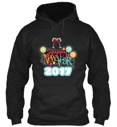 New Year Hoodie And Tees 2017 Black Sweatshirt Front