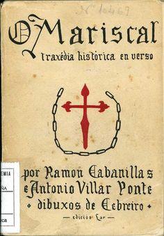 A traxedia sobre Pardo de Cela escrita por Cabanillas deu lugar á primeira ópera en lingua galega, estreada en 1929.