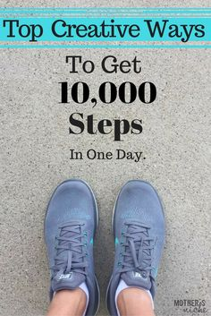 It's not as hard to get more steps in a day when I'm using these tips for getting to 10,000 steps!
