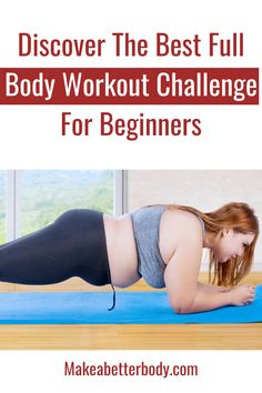 Best Full Body Workout Challenge For Beginners - Easy to begin full body workout challenge for beginners at home. No equipment needed! Visit us at M - Beginner Full Body Workout, Easy Workouts For Beginners, Best Full Body Workout, Full Body Weight Workout, Beginner Workout Challenge, Planks For Beginners, Body Challenge, Plank Workout, Workout Plans