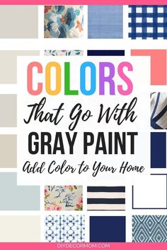 Colors that Go With Gray: Want to add color to your home? These coordinating col Colours That Go With Grey, Light Grey Paint Colors, Best Gray Paint Color, Light Grey Walls, Paint Colors For Home, Wall Colors, Gray Color, Color Schemes With Gray, Gray Walls