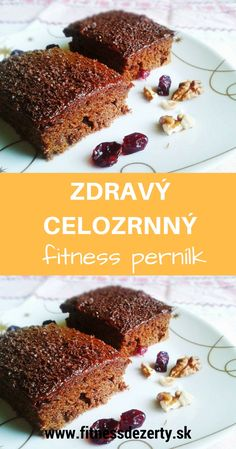 Recept na zdravý FITNESS perník. Obľúbená klasika v zdravom prevedení, ktorá chutí ešte lepšie ako originál. Cake Recipes, Dessert Recipes, Desserts, Cooking Recipes, Healthy Recipes, Baking Flour, Bakery, Food And Drink, Healthy Eating
