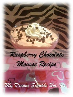 My Dream Sample Box Inc.: Queen of Hearts: Raspberry Chocolate Mousse Recipe