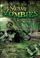 Swamp Zombies    - FULL MOVIE - Watch Free Full Movies Online: click and SUBSCRIBE Anton Pictures  FULL MOVIE LIST: www.YouTube.com/AntonPictures - George Anton -   A chief physician at a large metropolitan hospital is formulating a serum to resurrect recently deceased patients. When his facility comes under inspection from the federal government, the doctor is forced to dispose of the patients as quick as possible even though they are in mid-experiment and he doesn't know if his serum even