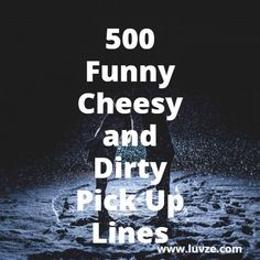 text messages to make her laugh Funny, Cheesy, Corny and Dirty Pick Up Lines for Guys Check out our super long list of funny, cheesy and dirty pick up lines. These lines are surely hilarious and can make anyone laugh. Flirting Tips For Guys, Flirting Quotes For Her, Flirting Texts, Flirting Humor, Quotes For Him, Funny Texts, Flirty Quotes, Texting, Captain Underpants