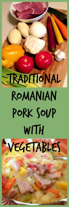 This traditional Romanian sour soup with pork and vegetable is a recipe that is . - This traditional Romanian sour soup with pork and vegetable is a recipe that is … – - Sicilian Recipes, Turkish Recipes, Greek Recipes, Soup Recipes, Recipies, Pork Soup, Pork Meat, Easy Family Meals, Quick Meals