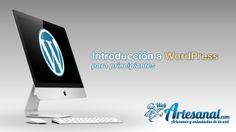 Introducción a WordPress para principiantes   Web Artesanal