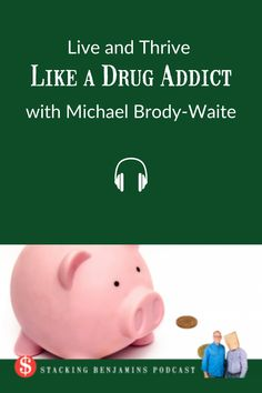 What does being a CEO and being in recovery have in common? Michael Brody-Waite says: A LOT! Today he's sharing his success on his path from addict to CEO. Success Coach, Priorities, Piggy Bank, Recovery, Drugs, Have Fun, Addiction, Told You So, Journey