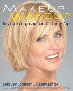 Bestseller Books Online The Makeup Wakeup: Revitalizing Your Look at Any Age Lois Joy Johnson, Sandy Linter $15.64  - http://www.ebooknetworking.net/books_detail-0762439351.html