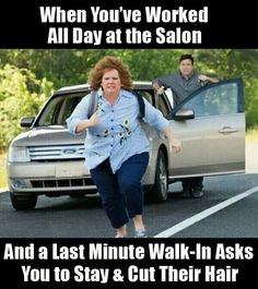 Haha hairstylist humor LOL one reason I decided to seek another line of work...so sick of that.