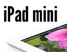 iPad Mini could be hottest selling Christmas Gift for Holidays 2012
