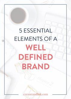 5 essential elements of a well defined brand