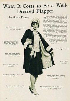 What it costs to be a well dressed Flapper.The history of the Flapper in the 1920s Flapper, Flapper Style, Flapper Fashion, Flapper Outfit, Flapper Girls, Fashion 1920s, 1920s Style, Flappers 1920s, Fashion Women