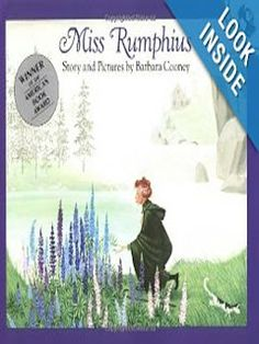 Miss Rumphius by Barbara Cooney, 1983 National Book Awards winner in Young People's Literature This Is A Book, Love Book, Barbara Cooney, Daisy Petals, Five In A Row, Daisy Girl Scouts, Mentor Texts, Thing 1, Strong Girls