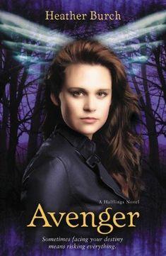 Avenger (A Halflings Novel) by Heather Burch