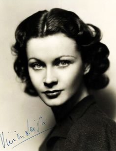 Vivien Leigh, 1930s, I think she was one of the most beautiful women in the world.