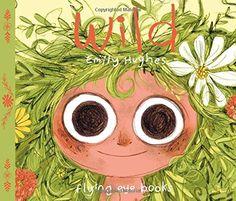 Wild: Emily Hughes: 9781909263086: Amazon.com: Books