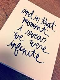 Image result for and in that moment i swear we were infinite lyrics