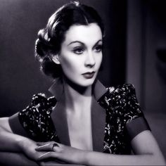 Vivien Leigh, one of the mos beautiful women ever