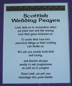 Scottish Wedding Prayer Only the Lord can help me plan this Wedding Prayer, Wedding Readings, Wedding Quotes, Wedding Vows, Our Wedding, Dream Wedding, Wedding Ideas, Wedding Stuff, Wedding Ceremonies