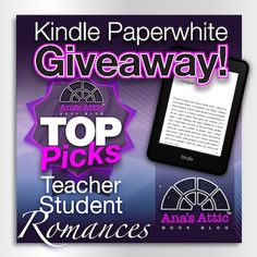 Ana's Attic Book Blog ~  Who likes taboo romances??? You can win a Kindle Paperwhite with my list of top recommended Teacher/Student Romances!  --> http://anas.cc/teachstud <--