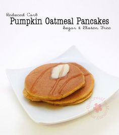 Pumpkin Oatmeal Pancakes {Sugar and Gluten Free} I substituted Greek yogurt for the cottage cheese and I did use the baking powder...Very good!!!