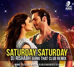 Saturday Saturday - Dj Rishabh Bang That Club Remix - http://djsmuzik.com/saturday-saturday-dj-rishabh-bang-club-remix/