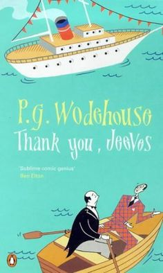 Thank you, Jeeves by PG Wodehouse