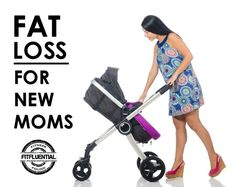 Fat loss for new moms