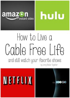 Live a cable free life! Save yourself tons of cash by getting rid of your cable. But fear not, you can still watch your favorite shows for less than $30.00 a month!