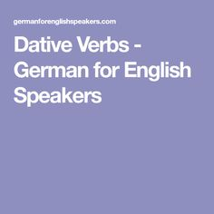 Dative Verbs - German for English Speakers
