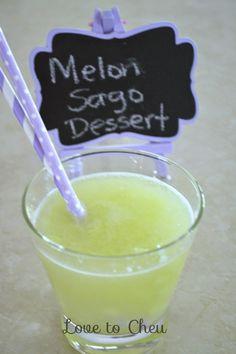 Love to Cheu: Melon Sago Dessert