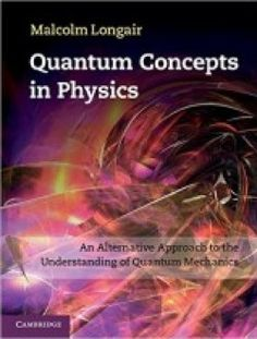 Study guide for essentials of nursing research 8th edition pdf quantum concepts in physics an alternative approach to the understanding of quantum mechanics pdf book by malcolm longair isbn genres fandeluxe Image collections