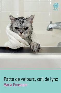 Patte de velours, oeil de lynx ****un court roman très plaisant sur les rapports de voisinage...et les chats !  Lu oct 2015