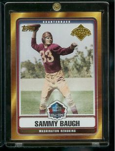 2006 Topps Sammy Baugh Washington Redskins Hall of Fame Limited Edition Football Card - Class of 1963 - Mint Condition - Shipped In Protective ScrewDown Display Case! by Topps. $3.88. 2006 Topps Sammy Baugh Washington Redskins Hall of Fame Limited EditionFootball Card - Class of 1963 - Mint Condition - Shipped In Protective ScrewDown Display Case!