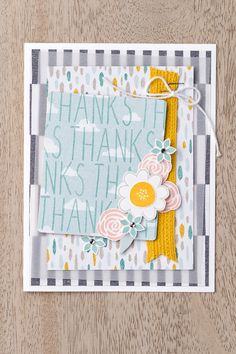 We love this card made with the Sweet Dreams DSP, the Skinny Mini Alphabet stamp set and the Garden Party stamp set.