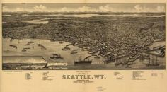 Bird's eye view of the city of Seattle, W.T., Puget Sound, county seat of King County 1884. | Library of Congress