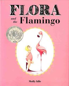 <b>A 2014 Caldecott Honor Book</b><br><br>In this innovative wordless picture book with interactive flaps, Flora and her graceful flamingo friend explore the trials and joys of friendship through an elaborate synchronized dance. With a twist, a turn, a...