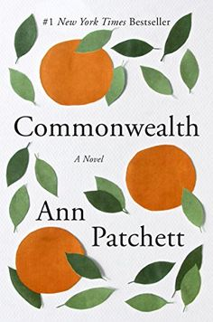 "Best books of Commonwealth by Ann Patchett.""The acclaimed, bestselling author—winner of the PEN/Faulkner Award and the Orange Prize—tells the enthralling story of how an unexpected romantic encounter irrevocably changes two families' lives. Best Book Club Books, The Book, Good Books, Books To Read, Time Magazine, Ann Patchett Books, New York Times, Hope Davis, Feelings"