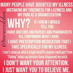 Why on earth would anyone dramatize a chronic illness? It's bad enough in reality.