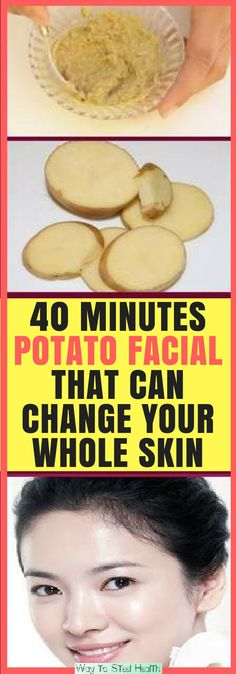 40 Minutes Potato Facial That Can Change Your Whole Skin - Way to Steel Health