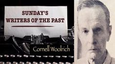 Cornell Woolrich wrote 22 novels and over 200 short stories. He's considered the father of noir fiction in America, but most of the public didn't know him. In fact, most of those who knew Woolrich considered him a loner. A man of mystery. A man with few friends. Read about  AUTHOR CORNELL WOOLRICH http://tomrizzo.com/author-cornell-woolrich/