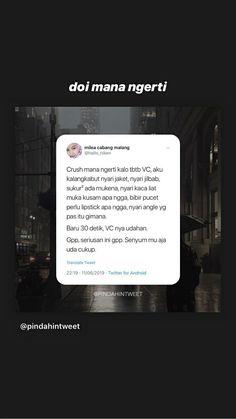 Quotes Lucu, Jokes Quotes, Qoutes, Reminder Quotes, Mood Quotes, Life Quotes, Wonder Quotes, Quotes Indonesia, Twitter Quotes