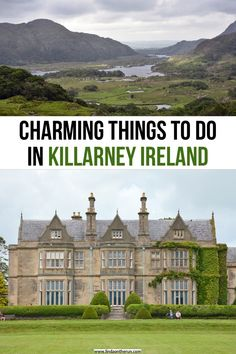 Charming Things To Do In Killarney For First Time Visitors   Killarney Ireland itinerary   what to do in Killarney Ireland   How to spend two days in Killarney ireland   Ireland travel tips   ireland itinerary ideas #ireland