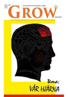 GROW magazine vol 9 4/2017 - Tema: VÅR HJÄRNA