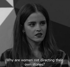 When Emma Watson used her status to talk about sexism in the film industry, and show her support for female directors. | 28 Times Celebrities Gave The Best Damn Responses To Questions About Other...