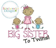 Big Sister to twins Applique Design In Hoop by StitcheroosDesigns