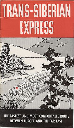 Soviet Introurist advertisement for the Trans-Siberian Express - Soviet Union